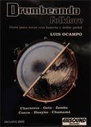 ELLISOUND DRUMBEANDO FOLKLORE - LUIS OCAMPO. Batería aplicad
